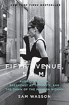 Fifth Avenue, 5:00 Am :--Audrey Hepburn, Breakfast At Tiffany's, And The Dawn Of The Modern Woman.