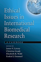 Ethical issues in international biomedical research : a casebook