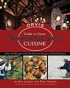 Orvis guide to great sporting lodge cuisine