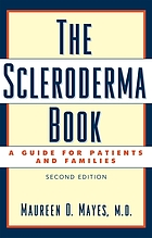 The scleroderma book : a guide for patients and families