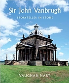 Sir John Vanbrugh : storyteller in stone