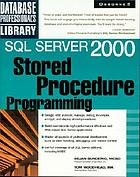 SQL Server 2000 : stored procedure programming