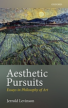 Aesthetic pursuits : essays in philosophy of art