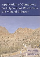 Application of computers and operations research in the mineral industry : proceedings of the 32nd International Symposium on the Application of Computers and Operations Research in the Mineral Industry, (APCOM 2005), Tucson, USA, 30 March-1 April, 2005