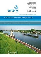 A guidebook for riverside regeneration : Artery - transforming riversides for the future