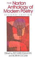 The Norton anthology of modern poetry