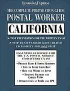The complete preparation guide. Postal worker, California.