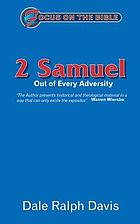 Expositions of the book of 2 Samuel : out of every adversity