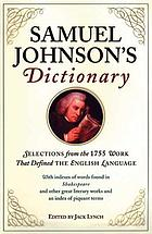 Samuel Johnson's dictionary : selections from the 1755 work that defined the English language