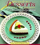 Stressed is just desserts spelled backwards : a collection of great American desserts