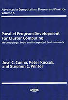 Parallel program development for cluster computing : methodology, tools and integrated environments