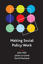 Making social policy work : essays in honour of Howard Glennerster