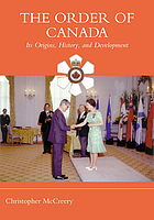 The Order of Canada : its origins, history, and development