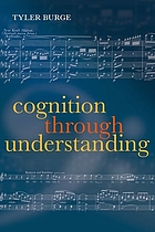 Cognition through understanding : self-knowledge, interlocution, reasoning, reflection.