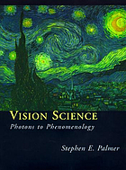 Vision science : photons to phenomenology