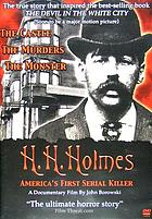 H.H. Holmes : America's first serial killer