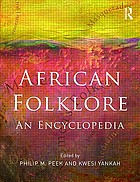 African folklore : an encyclopedia