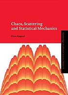Chaos, scattering, and statistical mechanics
