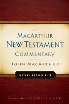 New Testament commentary. [21], Revelation ; 1 - 11.