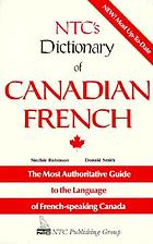 NTC's dictionary of Canadian French