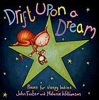 Drift upon a dream : poems for sleepy babies