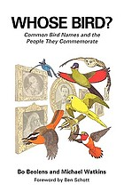 Whose bird? : common bird names and the people they commemorate