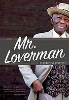 Mr. Loverman : a novel