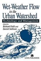 Wet-weather flow in the urban watershed : technology and management