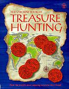 The Usborne book of treasure hunting