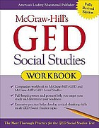 McGraw-Hill's GED. Social studies : workbook
