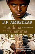 The Buddha and his dhamma : a critical edition
