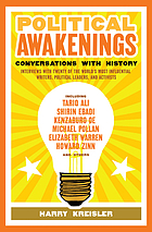 Political Awakenings : Conversations with History.