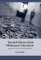 Second-generation Holocaust literature : legacies of survival and perpetration