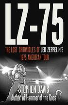 LZ-75 : across America with Led Zeppelin