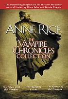 The vampire chronicles collection. 1, Interview with the vampire [u.a.]