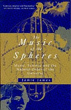 The music of the spheres : music, science, and the natural order of the universe