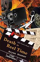 Death in reel time : a family history mystery