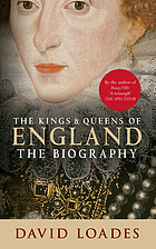 The kings & queens of England : the biography