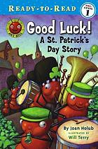Good luck! : a St. Patrick's Day story
