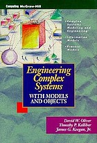 Engineering complex systems with models and objects