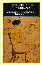 The Acharnians : the clouds ; Lysistrata
