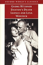Danton's death ; Leonce and Lena ; Woyzeck