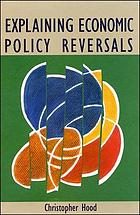 Explaining economic policy reversals