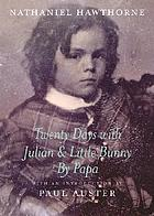 Twenty days with Julian & Little Bunny by Papa