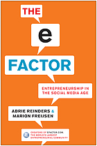 The e-factor : entrepreneurship in the social media age