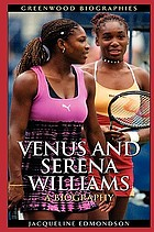 Venus and Serena Williams : a biography