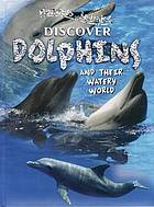 Discover dolphins.