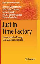 Just in Time Factory : Implementation Through Lean Manufacturing Tools