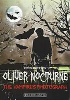 Oliver Nocturne : the vampire's photograph