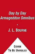Day by day armageddon : origin to exile